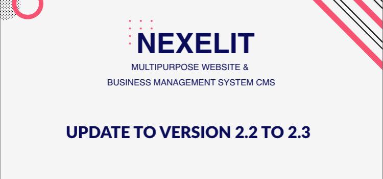 Nexelit – Multipurpose Website Update to v2.2 to v2.3
